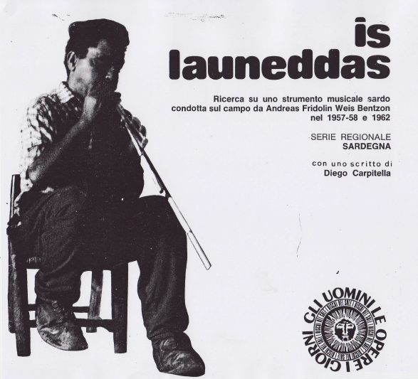 Is launeddas - Ricerca sul campo su uno strumento musicale sardo